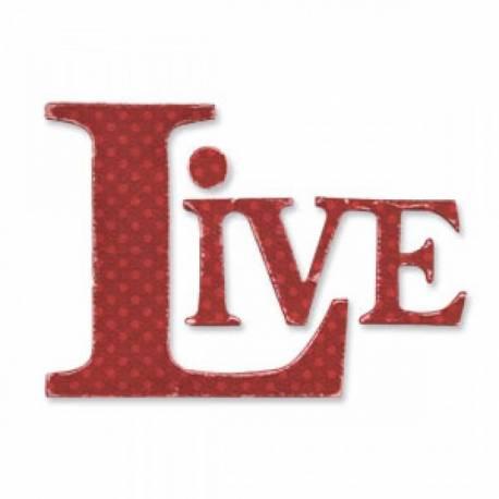 Sizzix Originals Stanzschablone / Die - Phrase, Live